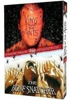 King of the Ants  The Bone Snatcher (2 films)